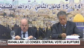 Ramallah: le conseil central vote la rupture