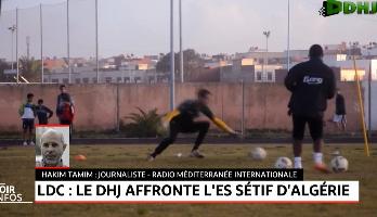 LDC: le Difaa Hassani el Jadidi affronte l'ES Sétif d'Algérie