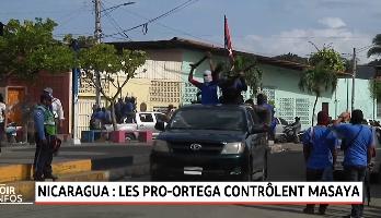 Nicaragua: Les Pro-Ortega contrôlent Masaya