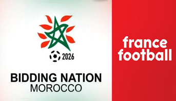 """""""فرانس فوتبول"""" : هذه نقط قوة وضعف ملف المغرب لتنظيم مونديال 2026"""