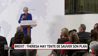 Brexit: Theresa May tente de sauver son plan