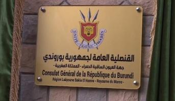 La République du Burundi ouvre un consulat général à Laâyoune