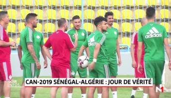 CAN 2019 Sénégal-Algérie: jour de vérité