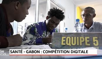 Santé - Gabon .. Compétition digitale