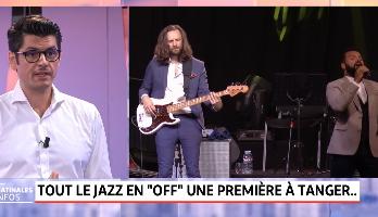 Cedric Abouchahla .. Tout le Jazz en 'OFF' une première à Tanger