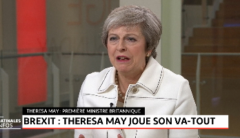 Brexit : Theresa May Joue son VA-TOUT