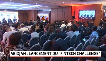 """Abidjan : Lancement du """"Fintech Challenge"""""""