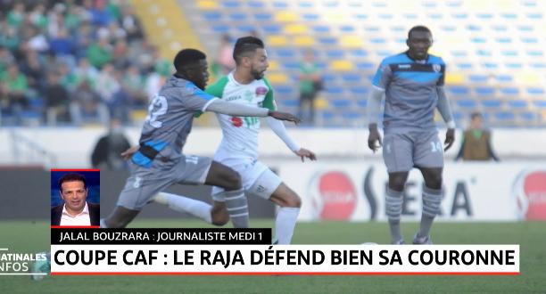 Coupe CAF: le Raja défend bien sa couronne