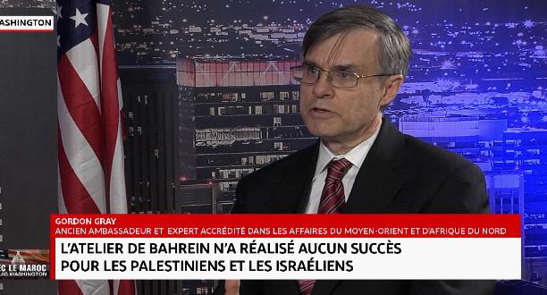 Gordon Gray: L'atelier de Bahreïn n'a réalisé aucun succès que ce soit pour les Palestiniens ou les Israéliens