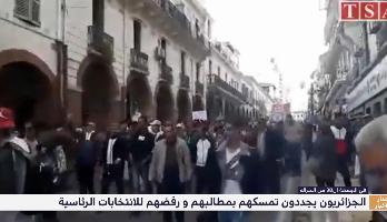 الجزائريون يجددون تمسكهم بمطالبهم ورفضهم للانتخابات الرئاسية