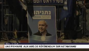 Israël : une primaire aux airs de référendum sur Netanyahu