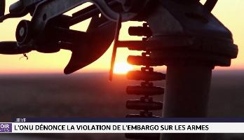 L'ONU dénonce la violation de l'embargo sur les armes