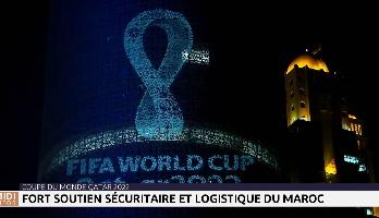 Mondial Qatar 2022: fort soutien sécuritaire et logistique du Maroc