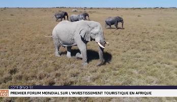 CIV: premier forum mondial sur investissement touristique en Afrique
