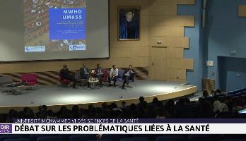 Université Mohammed VI des Sciences de la Santé: débat sur les problématiques liées à la santé