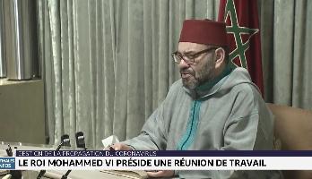 Le Roi Mohammed VI préside une réunion de travail pour la gestion de la propagation du coronavirus