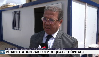 Coronavirus: l'OCP réhabilite quatre hôpitaux à Khouribga