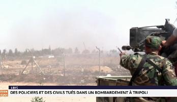 Libye: des policiers et des civils tués dans un bombardement à Tripoli