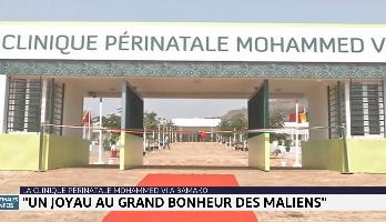 Clinique périnatale Mohammed VI de Bamako, un joyau au grand bonheur des Maliens