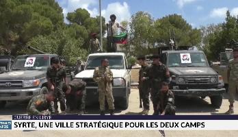 Guerre en Libye: Syrte, une ville stratégique pour les deux camps
