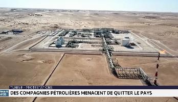 Tunisie: des compagnies pétrolières menacent de quitter le pays