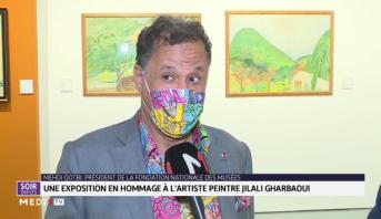 Musée Mohammed VI: une exposition en hommage à l'artiste peintre Jilali Gharbaoui