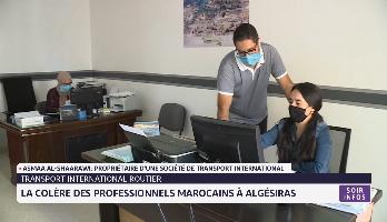 Transport routier international: la colère des professionnels marocains à Algésiras