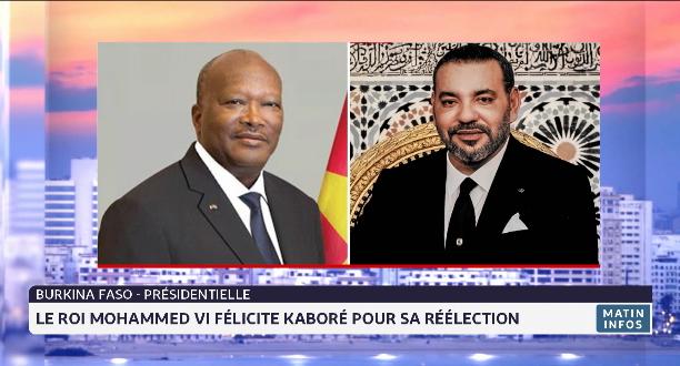 Le Roi Mohammed VI félicite Roch Kaboré suite à sa réélection à la présidence de la République du Burkina Faso