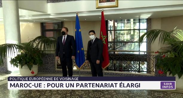 Politique européenne de voisinage: Maroc-UE, pour un partenariat élargi