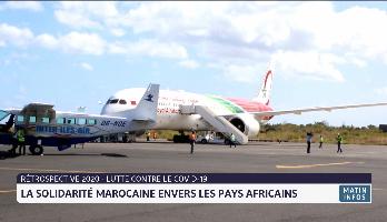 Rétro 2020: la solidarité marocaine envers les pays africains face à la pandémie