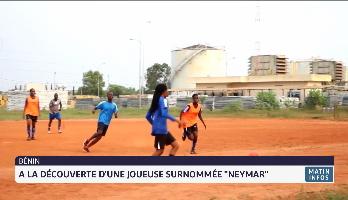 """Bénin: à la découverte d'une joueuse surnommée """"Neymar"""""""