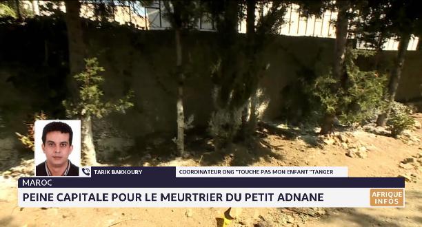 Peine capitale pour le meurtrier de Adnane: la réaction de Tarik Bakkoury