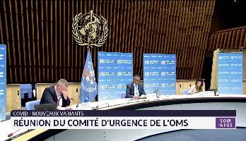 Nouveaux variants du coronavirus: réunion du comité d'urgence de l'OMS