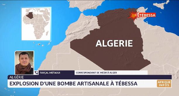 Algérie: explosion d'une bombe artisanale à Tébessa, les détails
