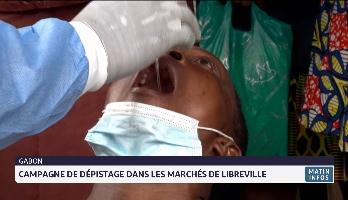 Gabon: campagne de dépistage dans les marchés de Libreville