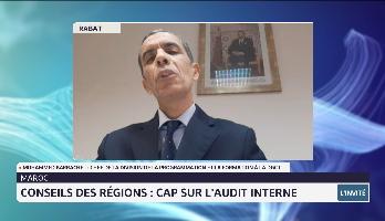 Cap sur l'audit interne au sein du Conseil des régions avec Mohammed Barrachel