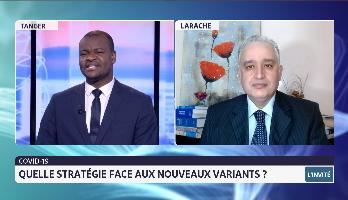 Covid-19: quelle stratégie face aux nouveaux variants avec Dr. Tayeb Hamdi