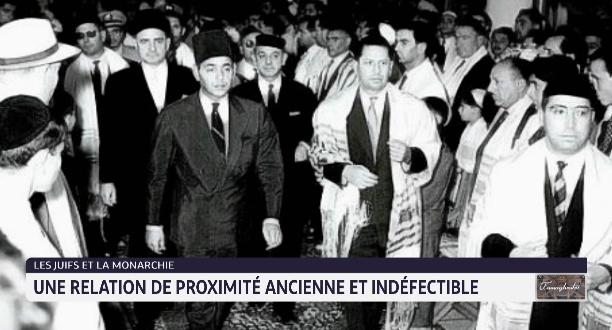 Les juifs et la monarchie: une relation de proximité ancienne et indéfectible