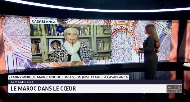 """""""Tamaghrabit"""": Fanny Mergui, le Maroc dans le cœur"""