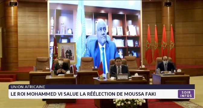 Le Roi félicite Moussa Faki Mahamat à l'occasion de sa réélection à la tête de la Commission de l'UA