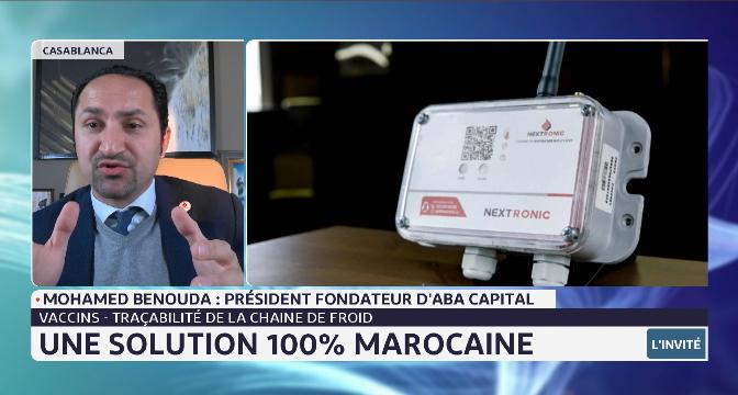 Covid-19: une solution 100% marocaine pour la traçabilité de la chaine de froid des vaccins, avec Mohamed Benouda