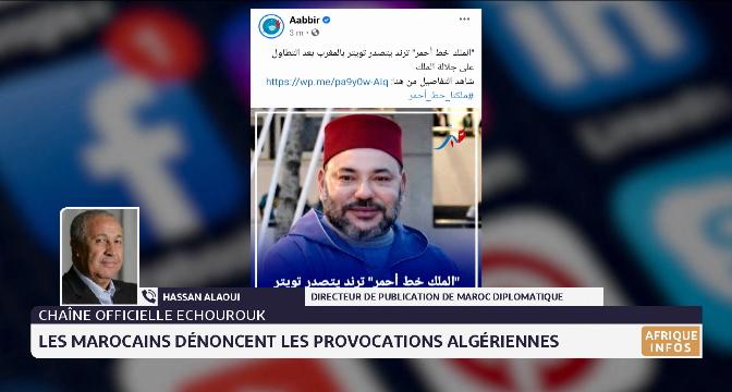 Les Marocains dénoncent les provocations algériennes. Eclairage de Hassan Alaoui