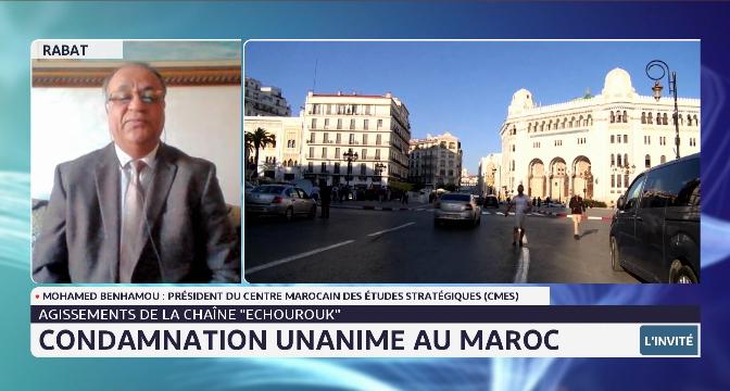 Condamnation unanime au Maroc des agissements de la chaine Echourrouk. Le point avec Mohamed Benhamou du CMES