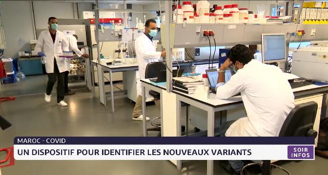 Covid-19 au Maroc: un dispositif pour identifier les nouveaux variants