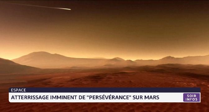 """Atterrissage imminent de """"Perseverance"""" sur la planète Mars"""