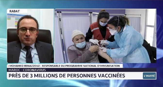 Covid-19 au Maroc: près de 3 millions de personnes vaccinées. Le point avec Mohamed Benazzouz