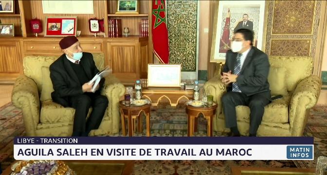 Transition libyenne: Aguila Saleh en visite de travail au Maroc
