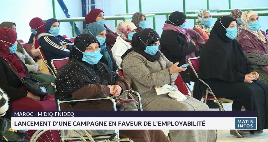 M'diq-Fnideq: lancement d'une campagne en faveur de l'employabilité