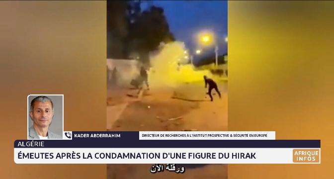 Algérie: émeutes après la condamnation d'une figure du Hirak. Le point de Kader Abderrahim de l'IPSE