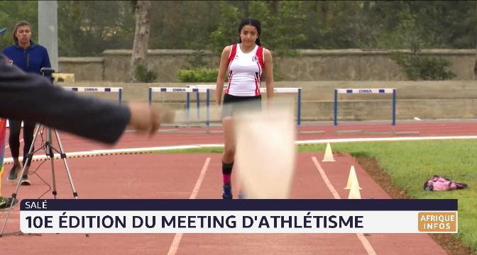 Salé: 10e édition du meeting d'athlétisme